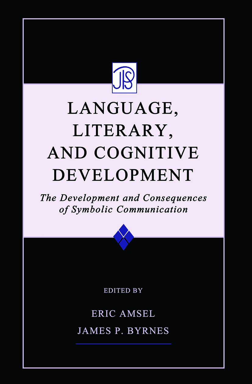 Language, Literacy, and Cognitive Development: The Development and Consequences of Symbolic Communication (Paperback) book cover