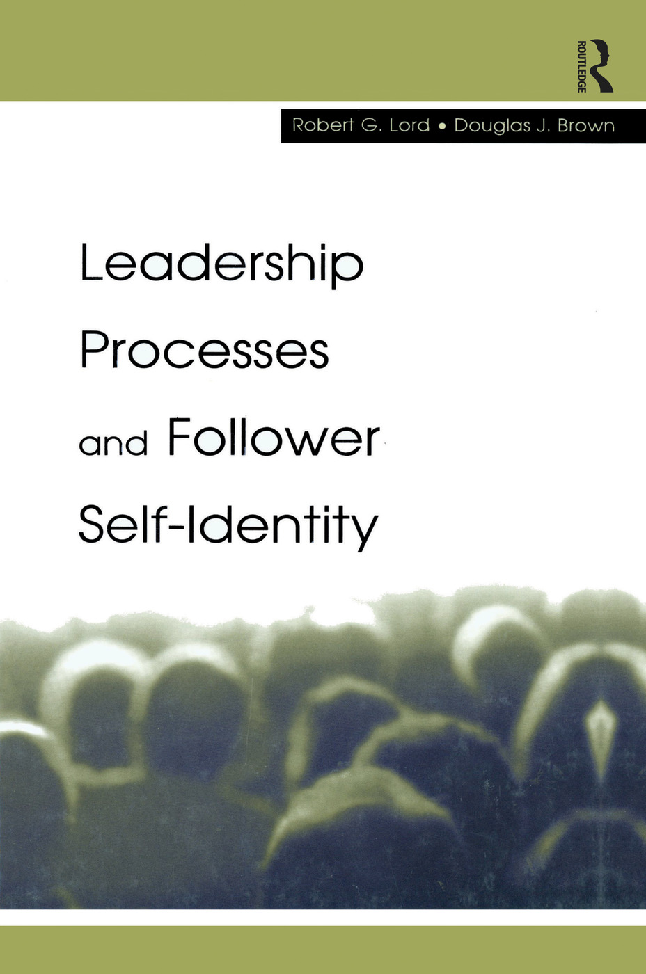 Leadership Processes and Follower Self-identity book cover