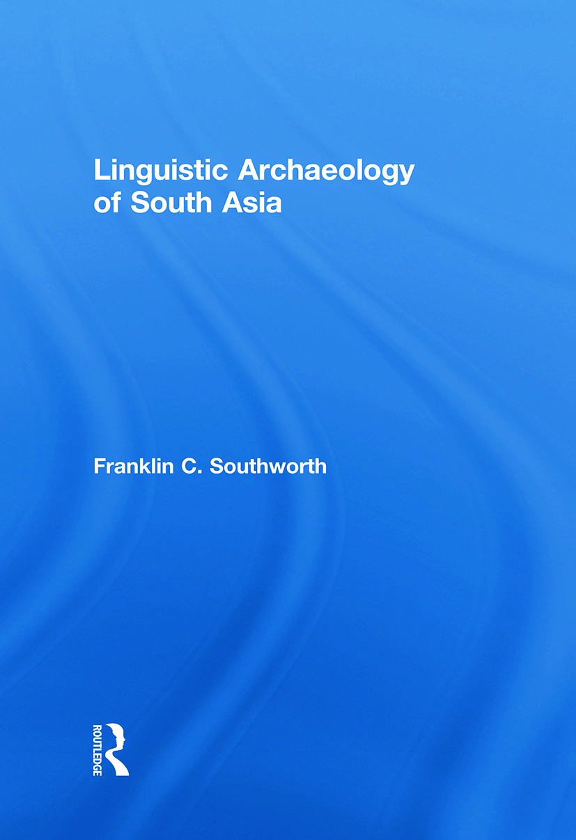Linguistic Archaeology of South Asia: 1st Edition (Paperback) book cover