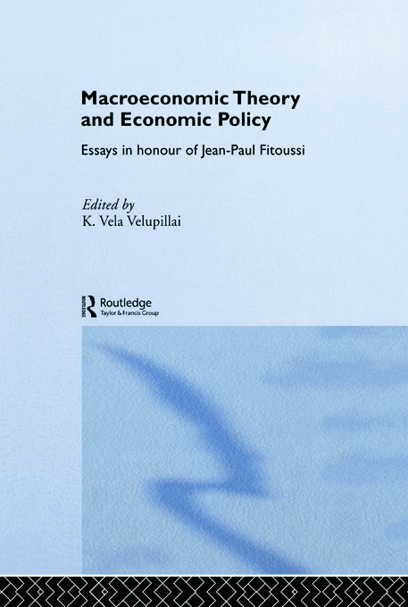 Macroeconomic Theory and Economic Policy: Essays in Honour of Jean-Paul Fitoussi (Paperback) book cover