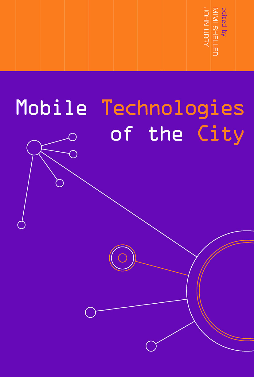 Mobile Technologies of the City: 1st Edition (Paperback) book cover
