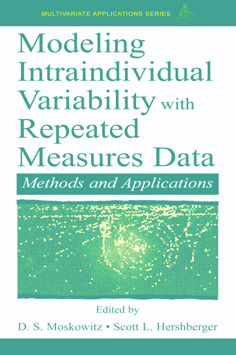 Modeling Intraindividual Variability With Repeated Measures Data