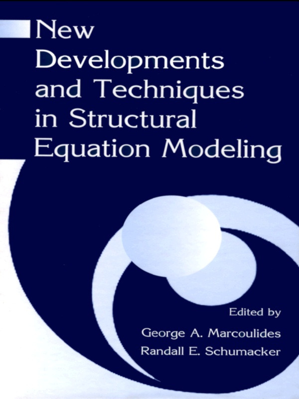 New Developments and Techniques in Structural Equation Modeling (Hardback) book cover
