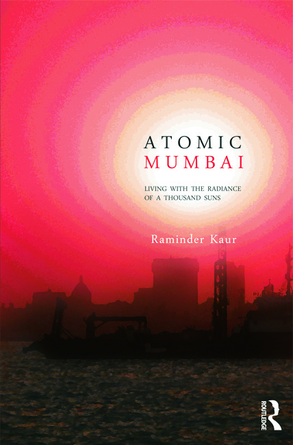 Atomic Mumbai: Living with the Radiance of a Thousand Suns (Hardback) book cover