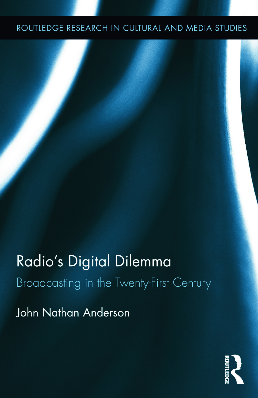 Radio's Digital Dilemma: Broadcasting in the Twenty-First Century (Hardback) book cover