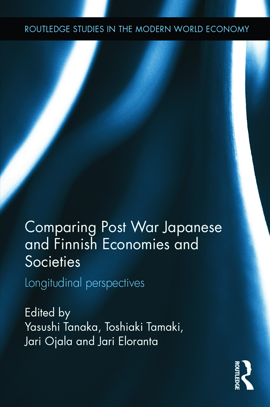 Comparing Post War Japanese and Finnish Economies and Societies: Longitudinal perspectives book cover