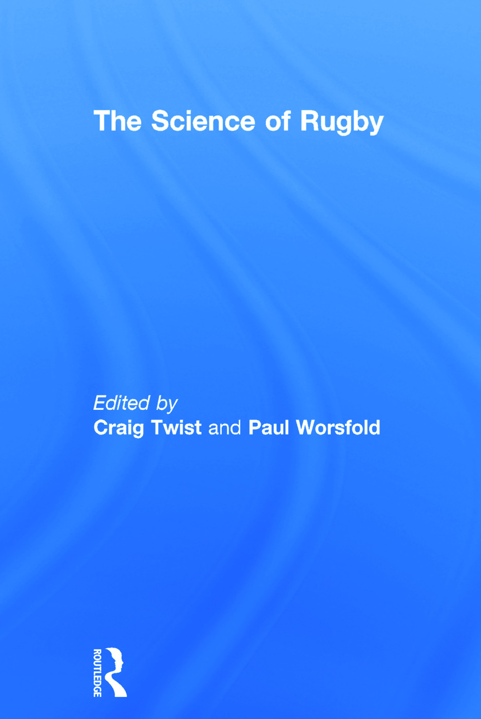 The Science of Rugby book cover
