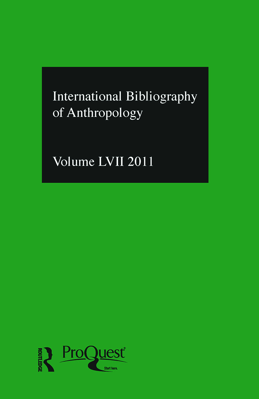 IBSS: Anthropology: 2011 Vol.57: International Bibliography of the Social Sciences (Hardback) book cover