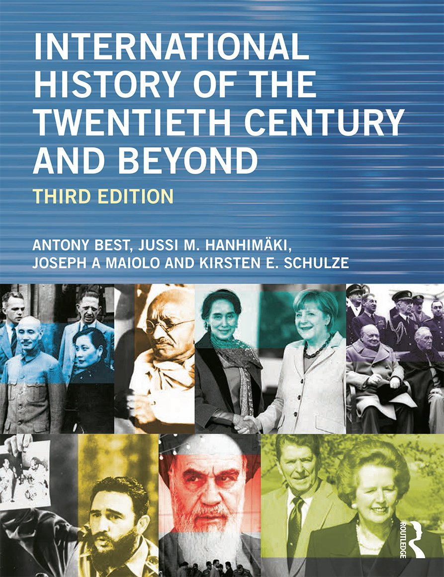 International History of the Twentieth Century and Beyond: 3rd Edition (Paperback) book cover