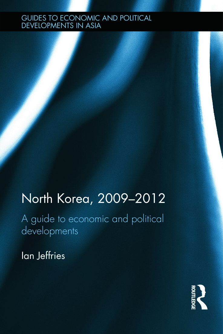 North Korea, 2009-2012: A Guide to Economic and Political Developments (Hardback) book cover