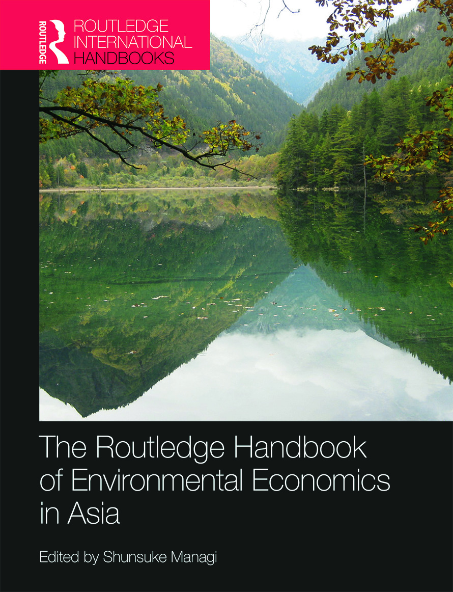 The Routledge Handbook of Environmental Economics in Asia (Hardback) book cover