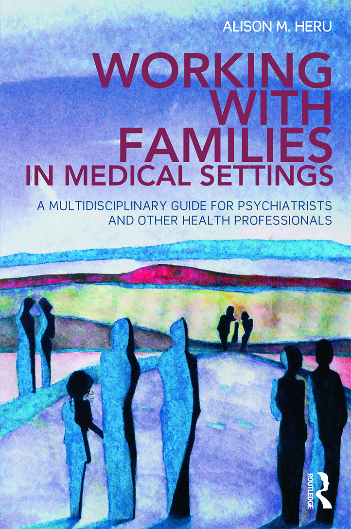 Working With Families in Medical Settings: A Multidisciplinary Guide for Psychiatrists and Other Health Professionals (Paperback) book cover