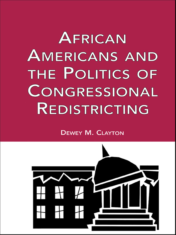 African Americans and the Politics of Congressional Redistricting: 1st Edition (Paperback) book cover