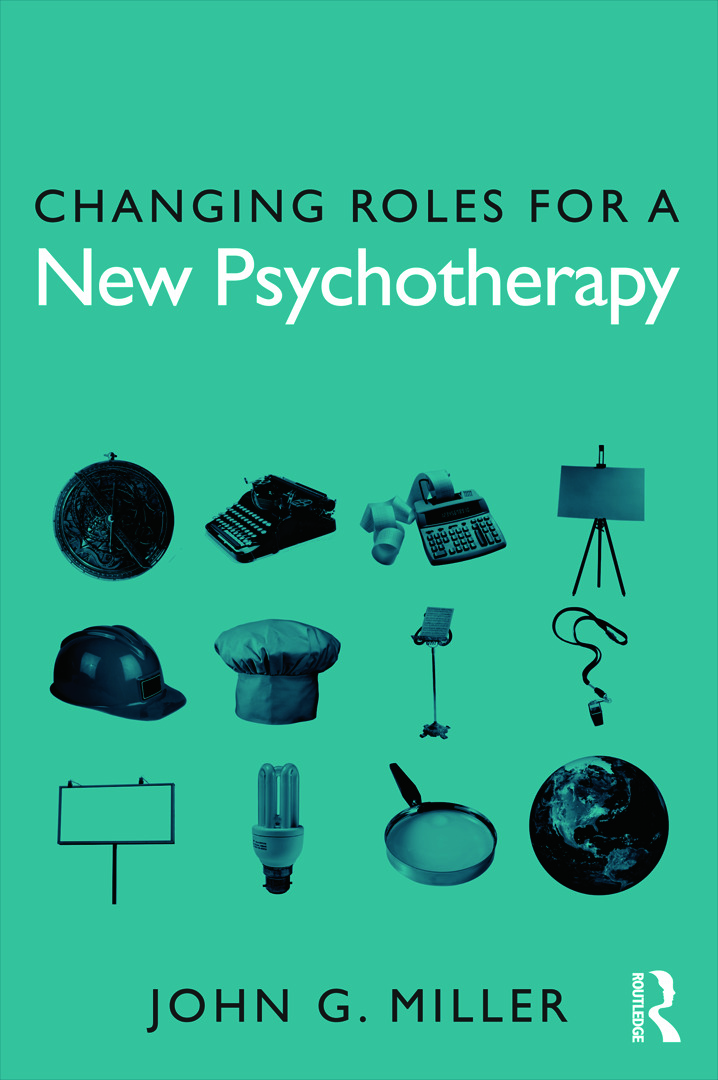 Changing Roles for a New Psychotherapy (Paperback) book cover