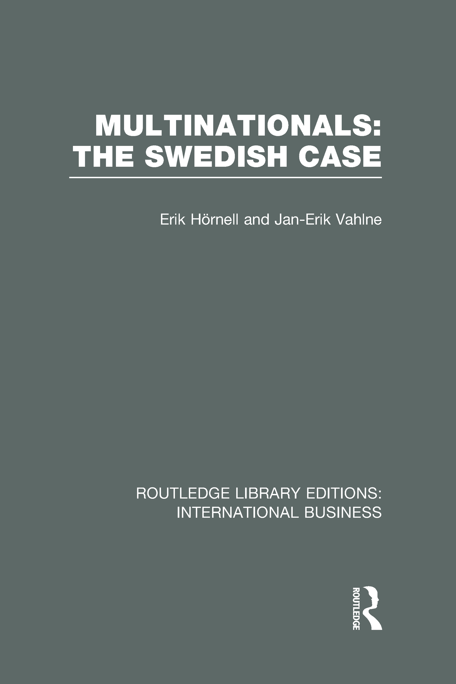 Multinationals: The Swedish Case (RLE International Business) (Hardback) book cover