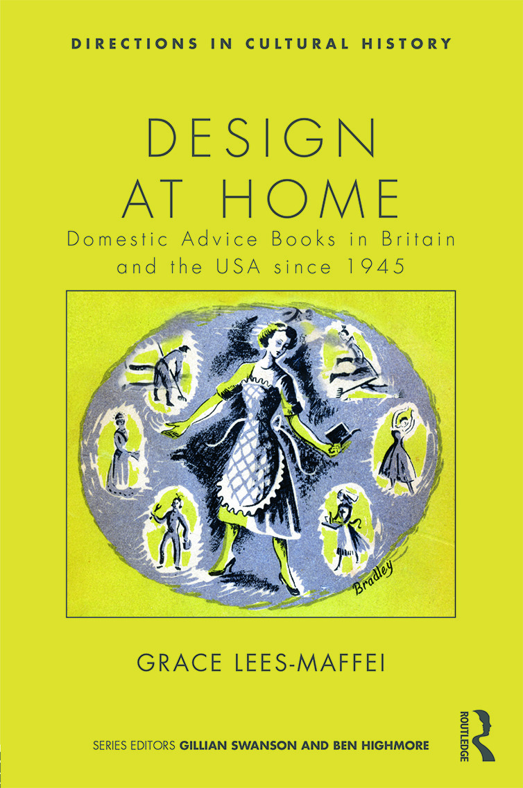 Design at Home: Domestic Advice Books in Britain and the USA since 1945 (Hardback) book cover