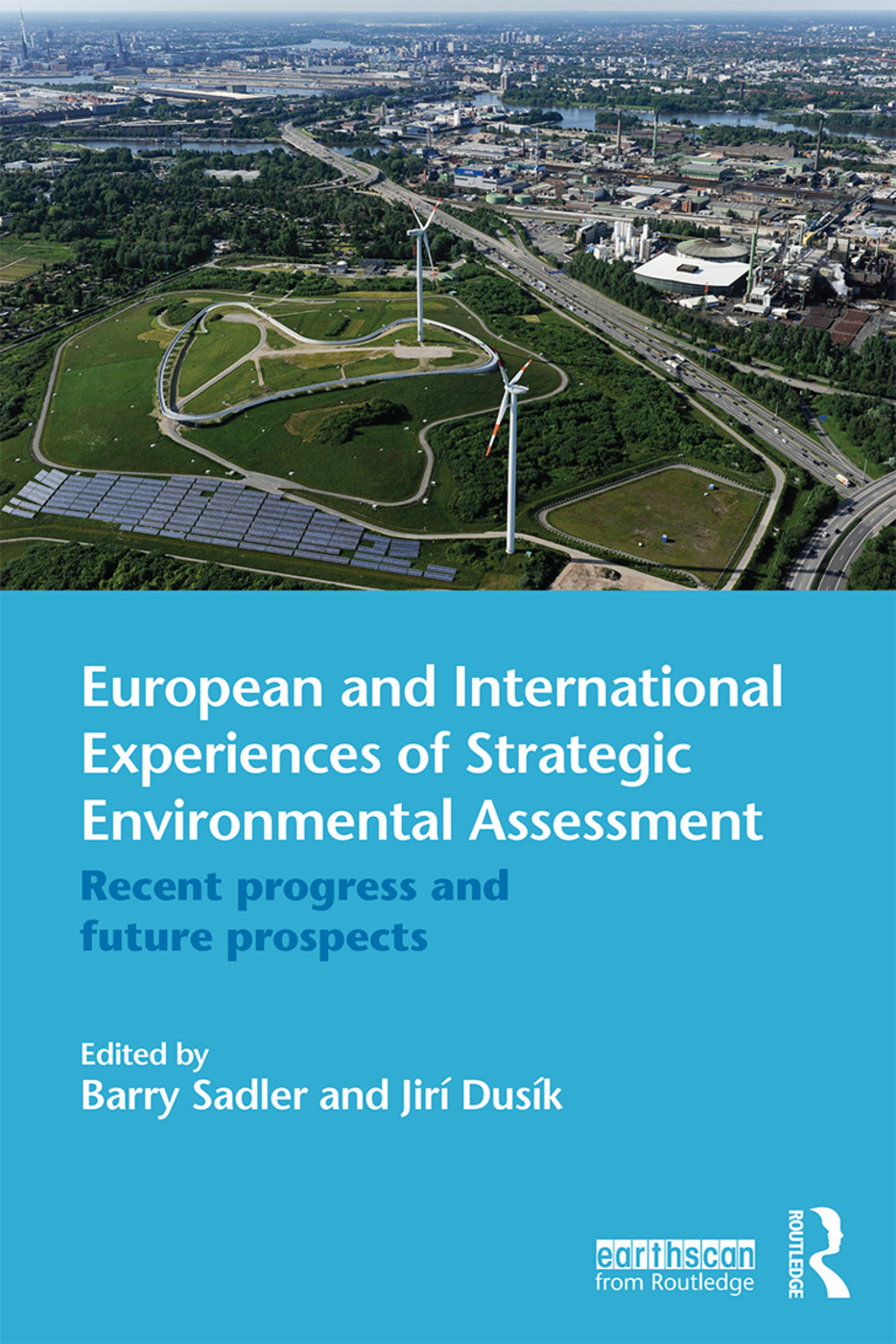 European and International Experiences of Strategic Environmental Assessment: Recent progress and future prospects (Paperback) book cover