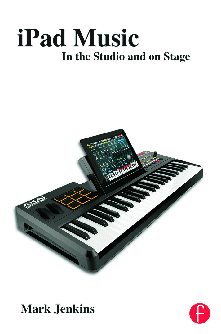iPad Music: In the Studio and on Stage book cover