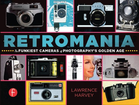Retromania: The Funkiest Cameras of Photography's Golden Age (Paperback) book cover