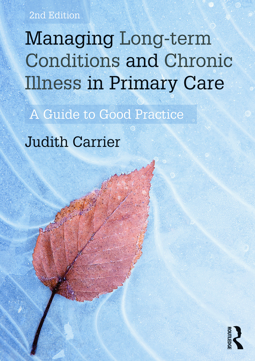 Managing Long-term Conditions and Chronic Illness in Primary Care: A Guide to Good Practice book cover