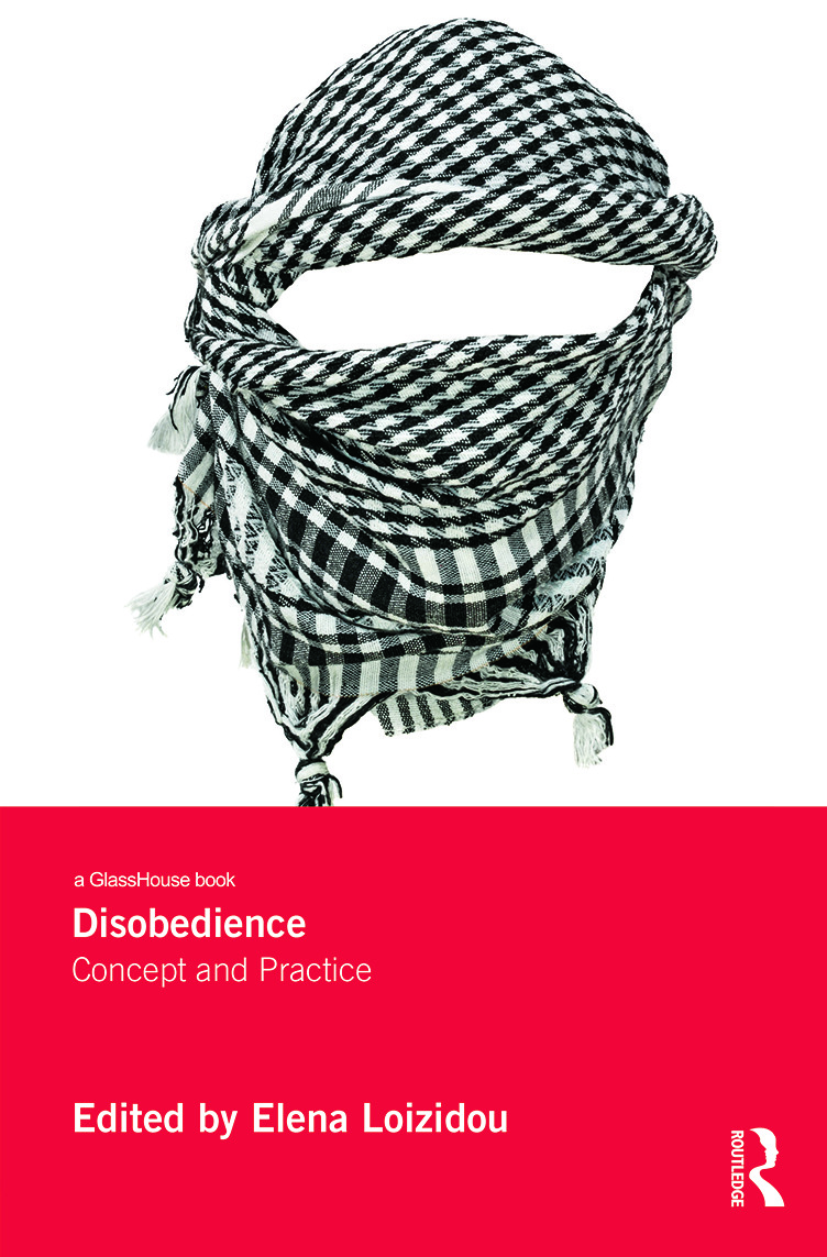 Disobedience: Concept and Practice (Hardback) book cover