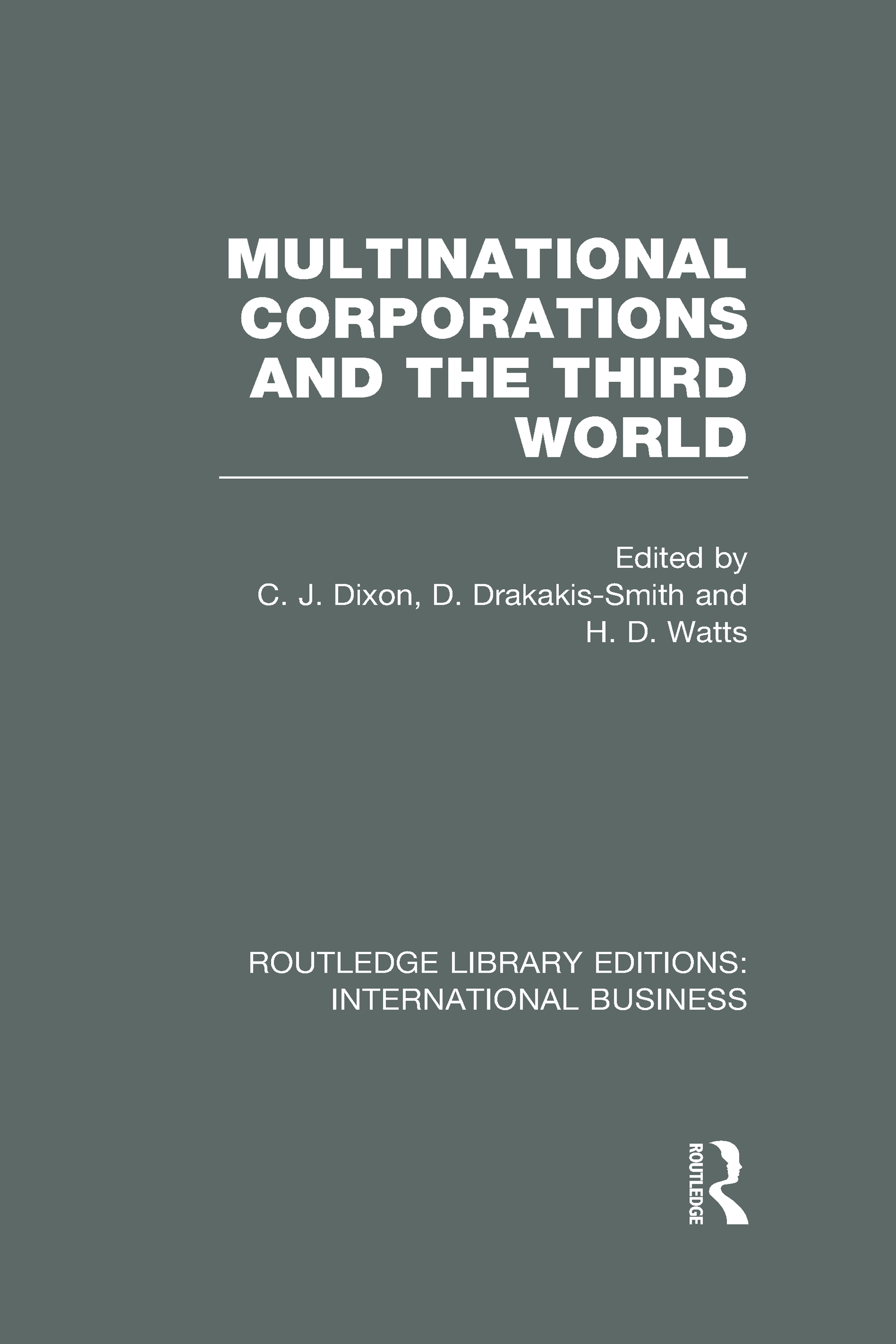 Multinational Corporations and the Third World (RLE International Business) (Hardback) book cover
