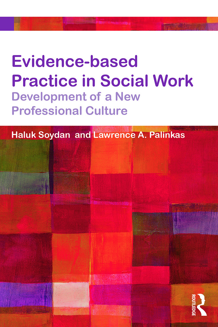 Evidence-based Practice in Social Work: Development of a New Professional Culture, 1st Edition (Paperback) book cover