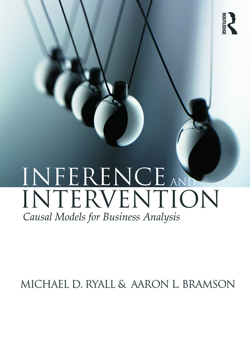 Inference and Intervention: Causal Models for Business Analysis (Paperback) book cover