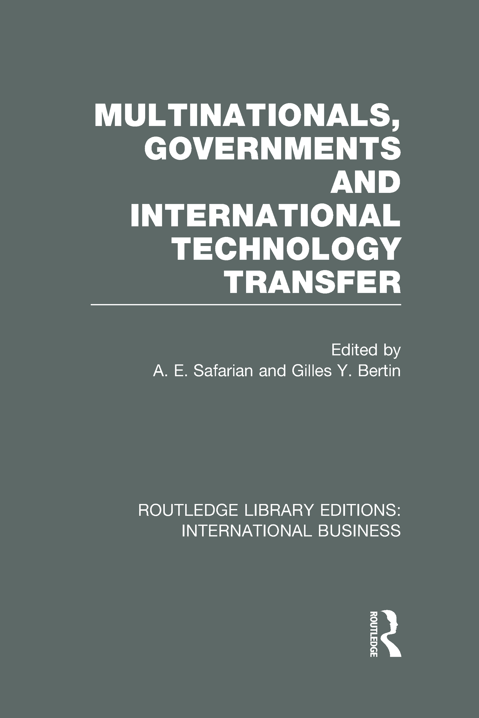 Multinationals, Governments and International Technology Transfer (RLE International Business) (Hardback) book cover