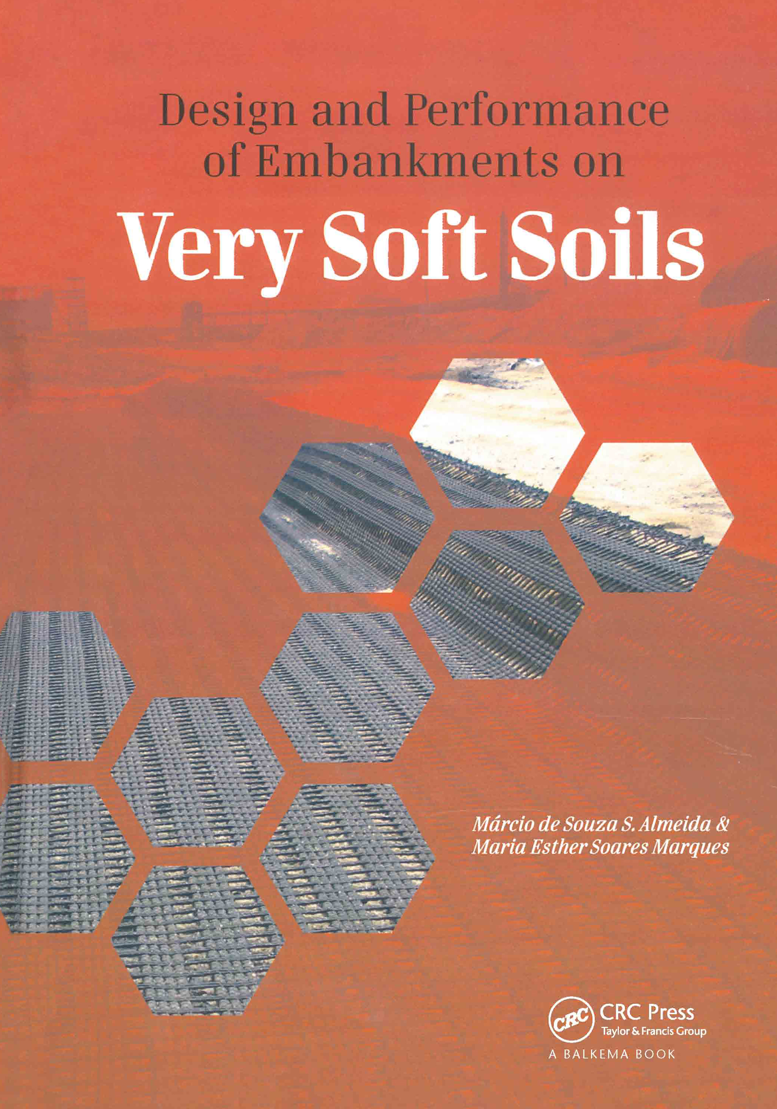 Design and Performance of Embankments on Very Soft Soils (Hardback) book cover
