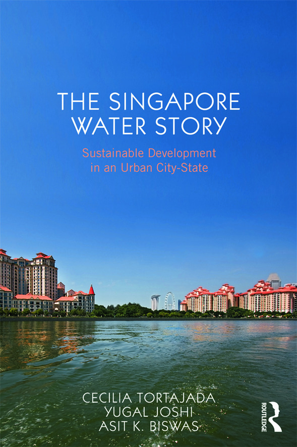 The Singapore Water Story: Sustainable Development in an Urban City-State (Paperback) book cover