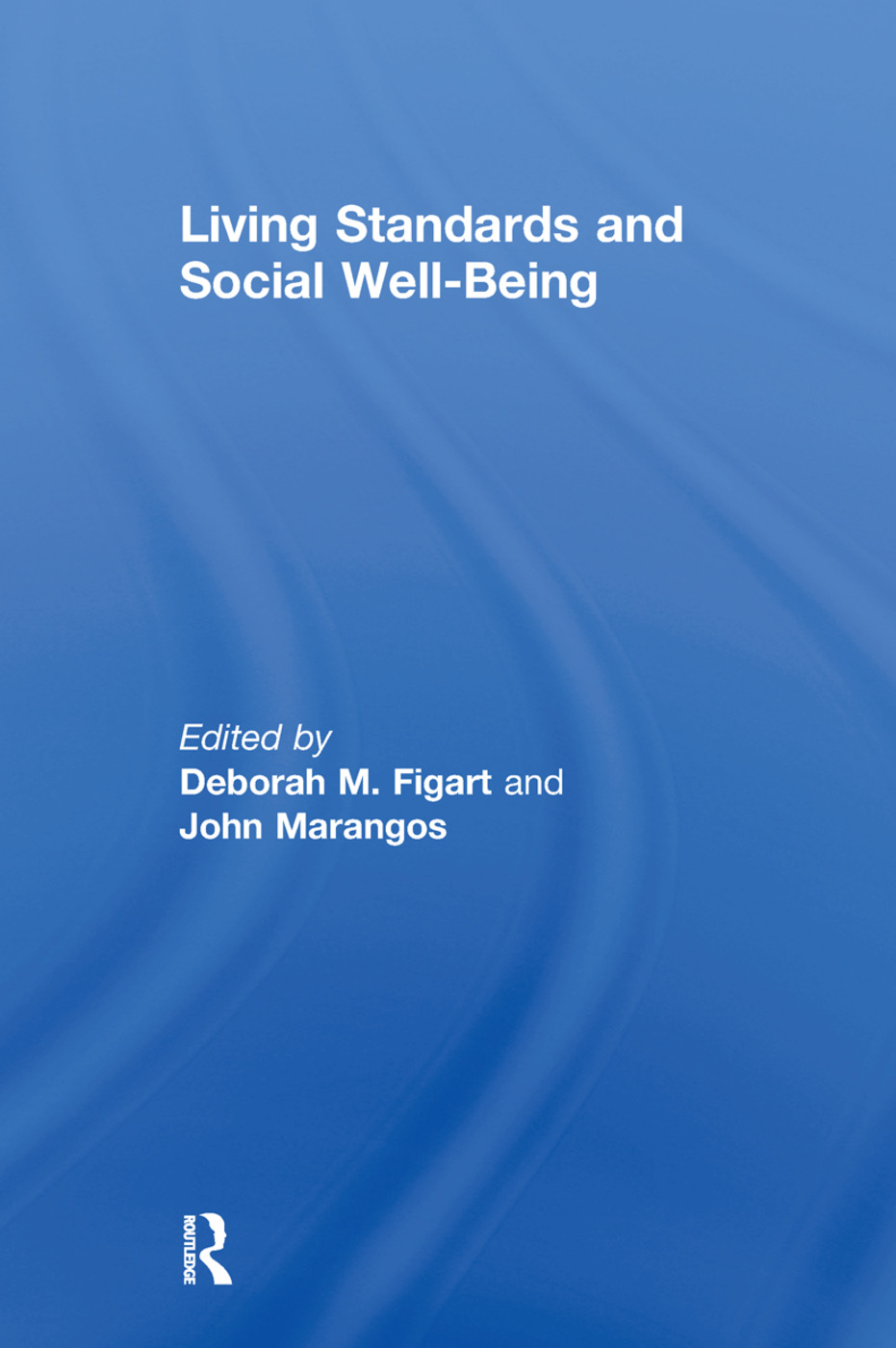 Living Standards and Social Well-Being (Paperback) book cover
