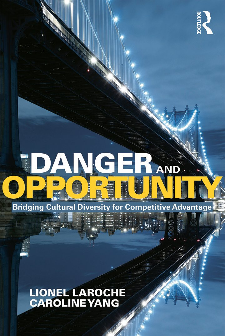 Danger and Opportunity: Bridging Cultural Diversity for Competitive Advantage (Paperback) book cover