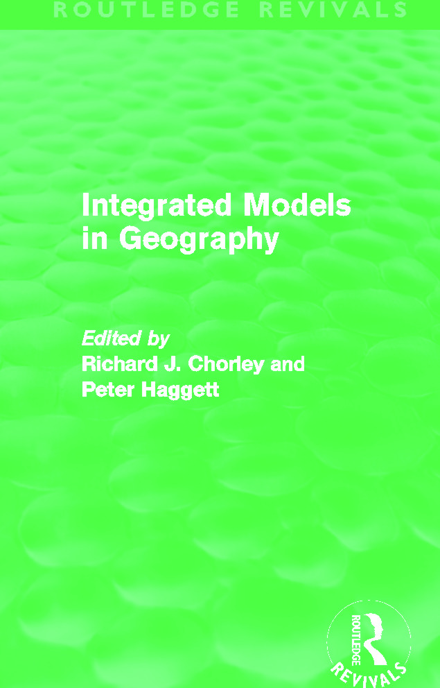 Integrated Models in Geography (Routledge Revivals) (Hardback) book cover