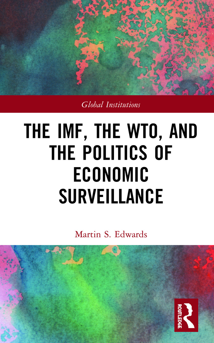 The IMF, the WTO & the Politics of Economic Surveillance book cover