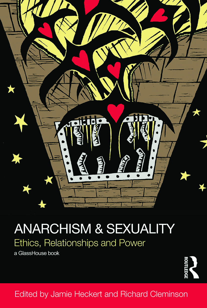 Anarchism & Sexuality: Ethics, Relationships and Power book cover