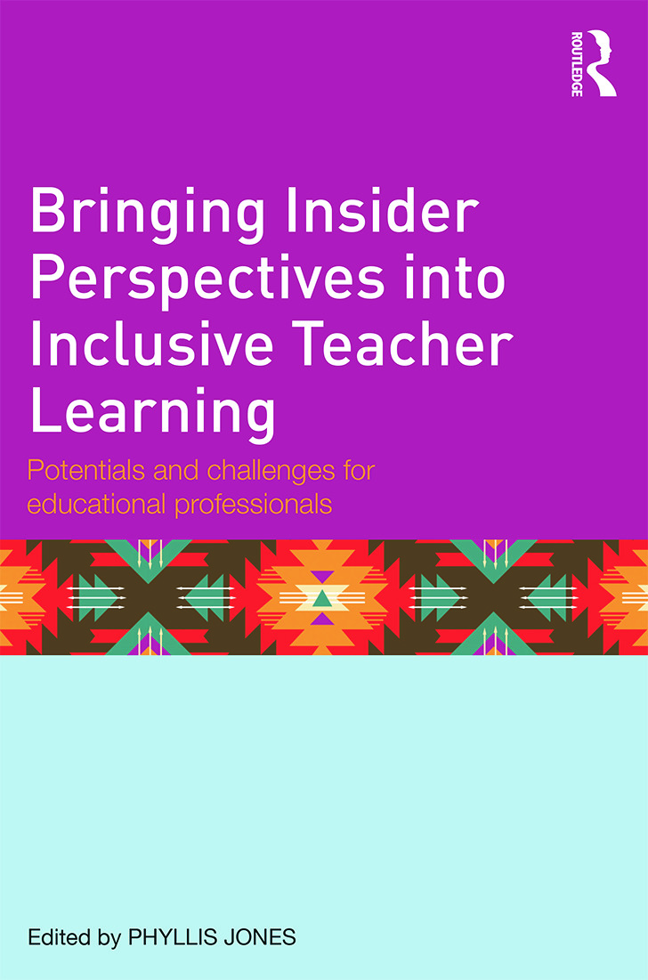 Bringing Insider Perspectives into Inclusive Teacher Learning: Potentials and challenges for educational professionals, 1st Edition (Paperback) book cover