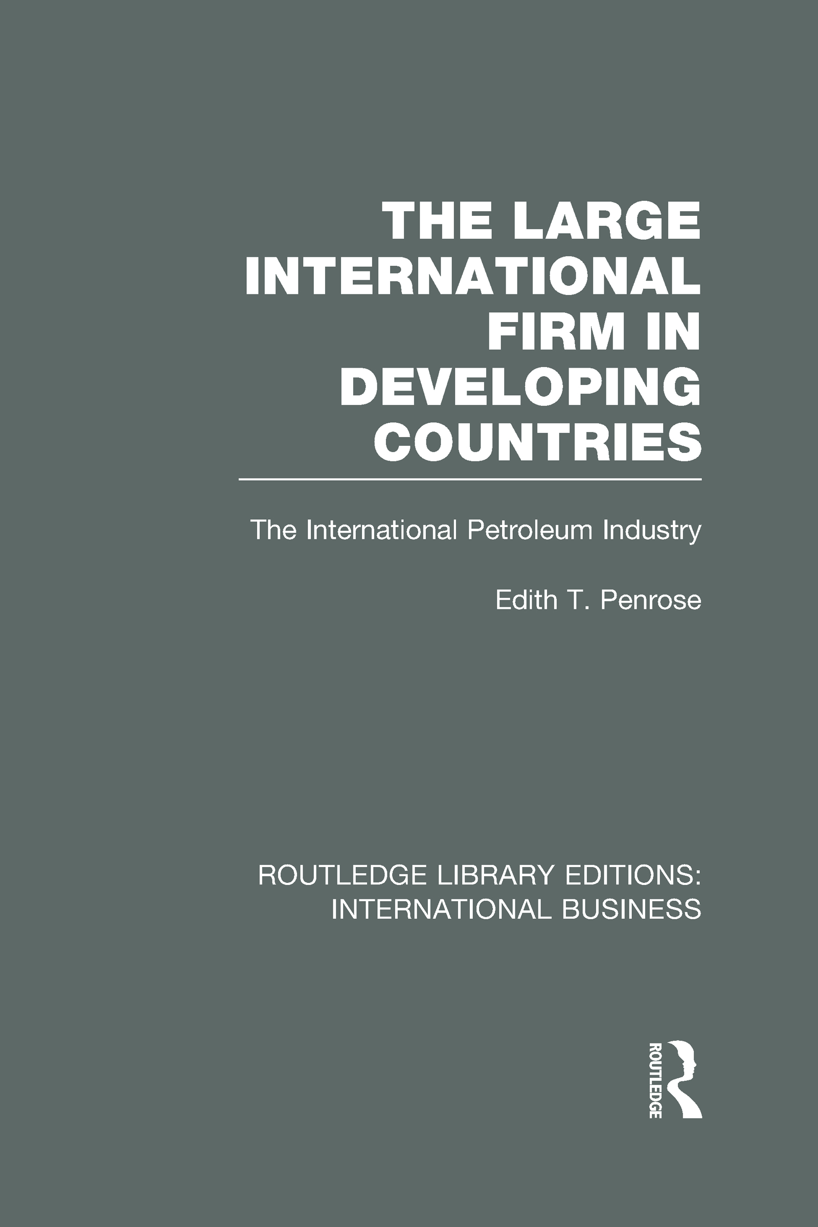 The Large International Firm (RLE International Business) (Hardback) book cover
