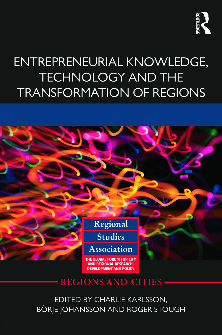 Entrepreneurial Knowledge, Technology and the Transformation of Regions (Hardback) book cover
