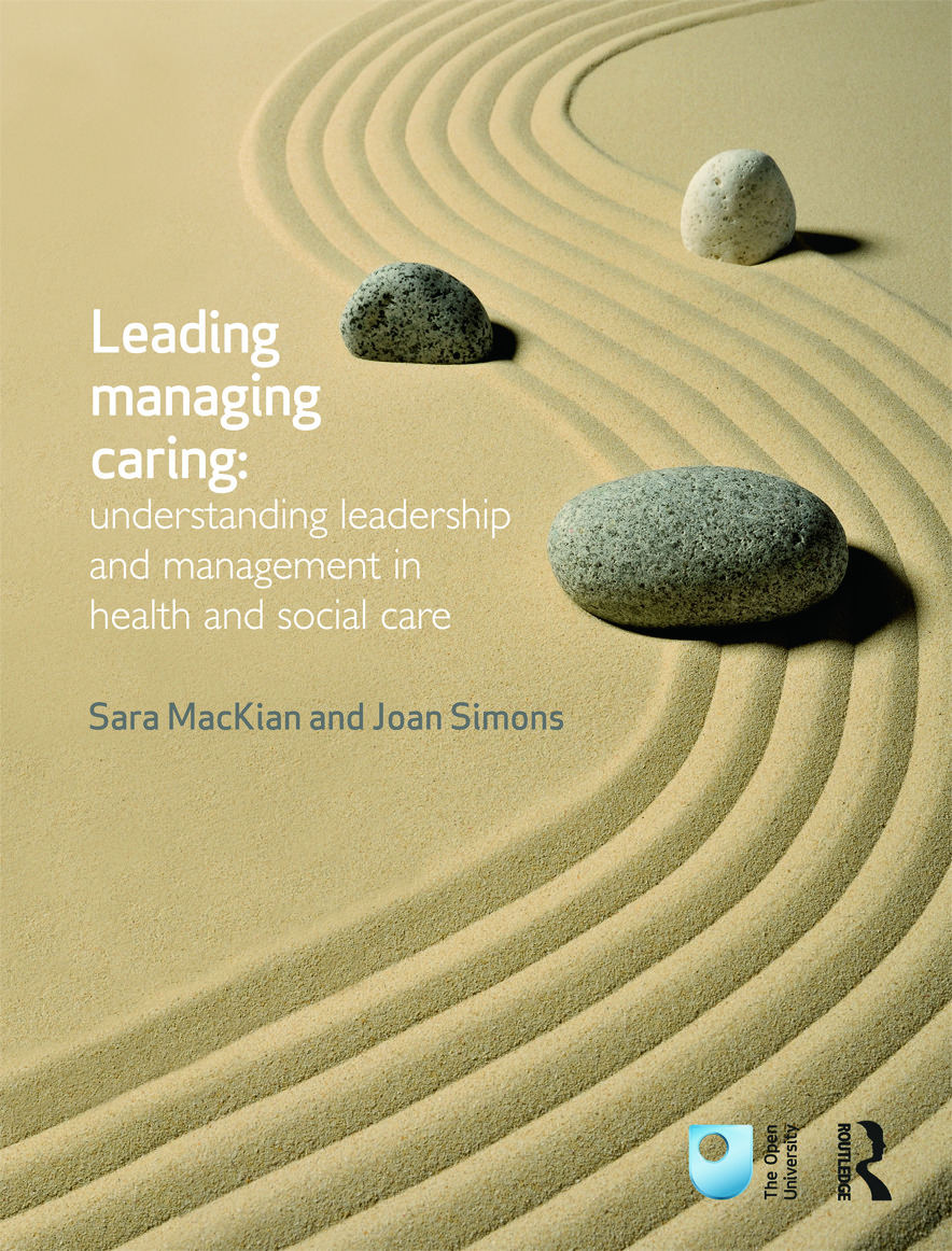 Leading, Managing, Caring: Understanding Leadership and Management in Health and Social Care (Paperback) book cover