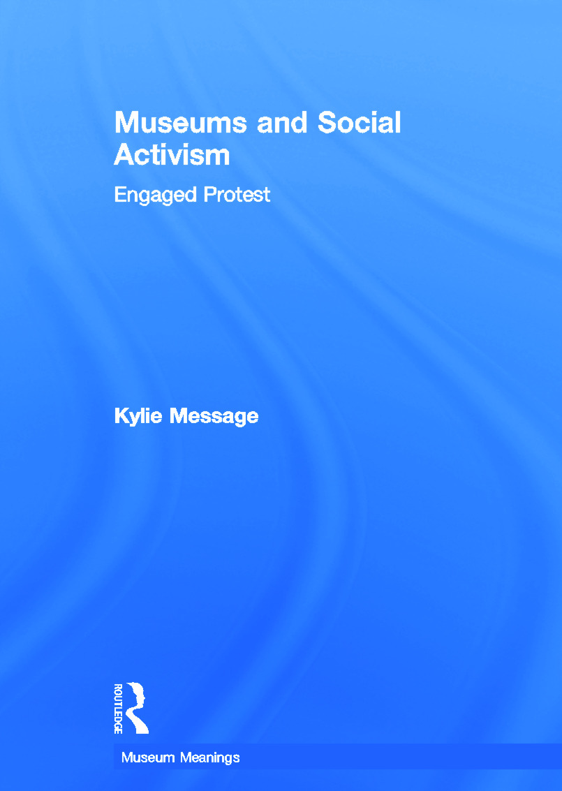 Museums and Social Activism: Engaged Protest book cover