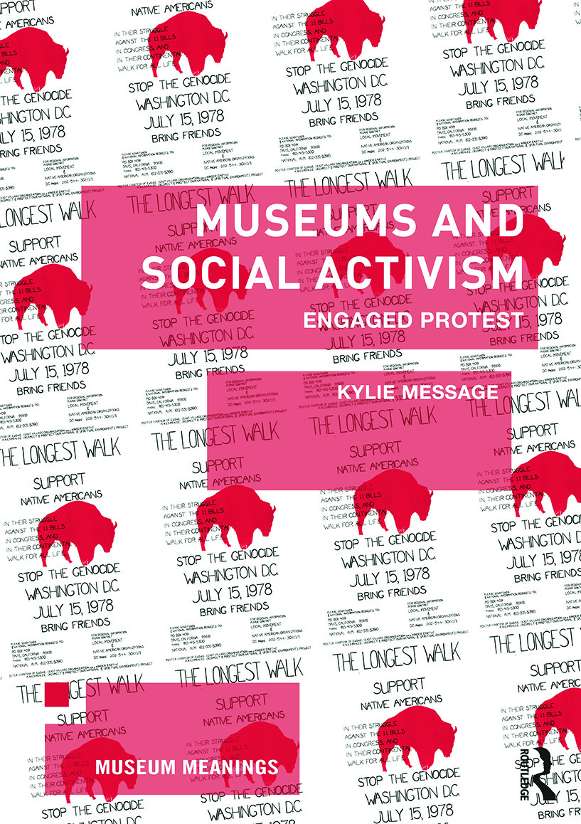 Museums and Social Activism: Engaged Protest (Paperback) book cover