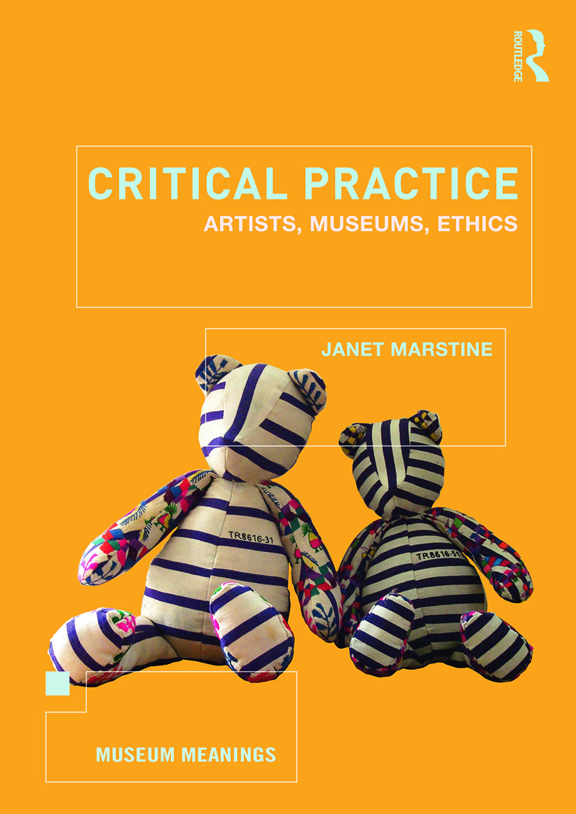 Critical Practice: Artists, museums, ethics (Paperback) book cover