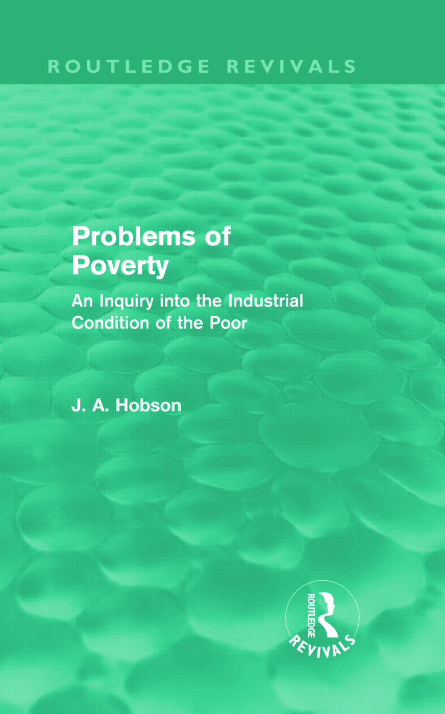 Problems of Poverty (Routledge Revivals): An Inquiry into the Industrial Condition of the Poor (Hardback) book cover