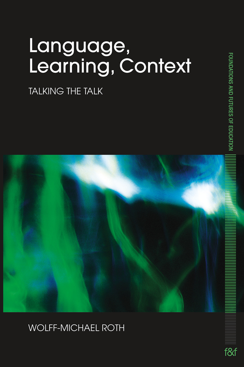 Language, Learning, Context: Talking the Talk (Paperback) book cover