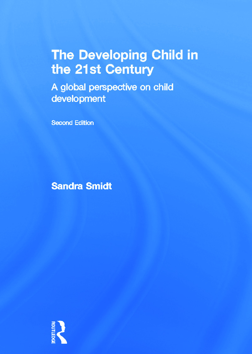 The Developing Child in the 21st Century: A global perspective on child development, 2nd Edition (Hardback) book cover