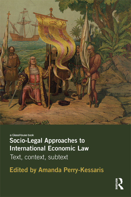Socio-Legal Approaches to International Economic Law: Text, Context, Subtext, 1st Edition (Paperback) book cover