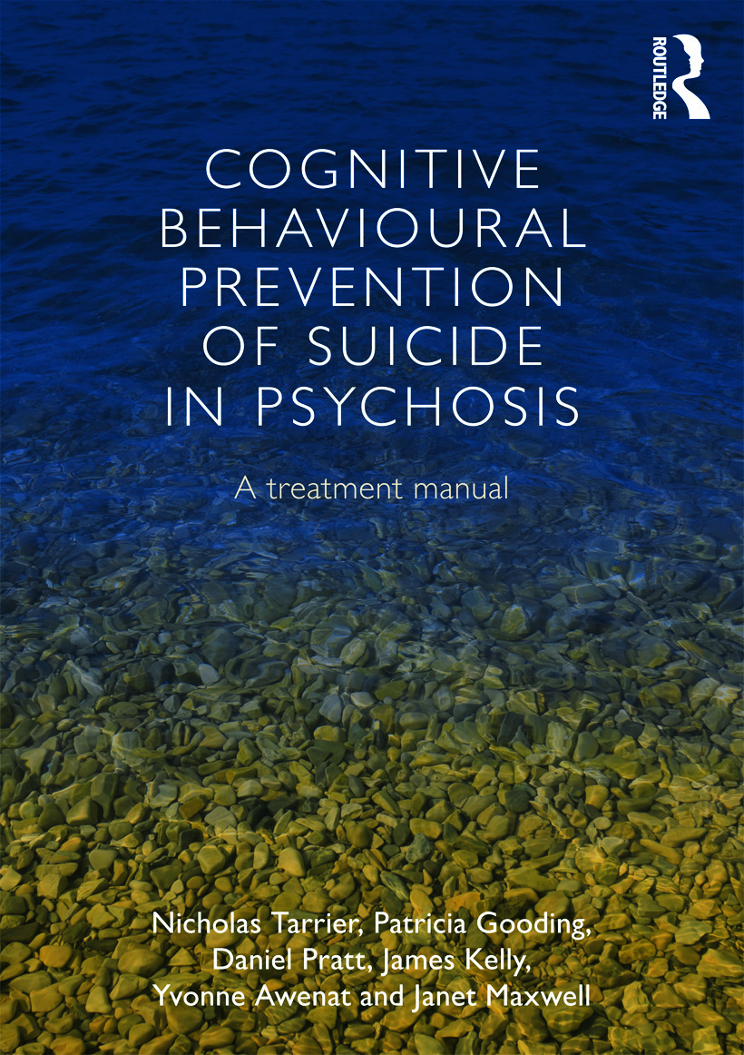 Cognitive Behavioural Prevention of Suicide in Psychosis: A treatment manual (Paperback) book cover