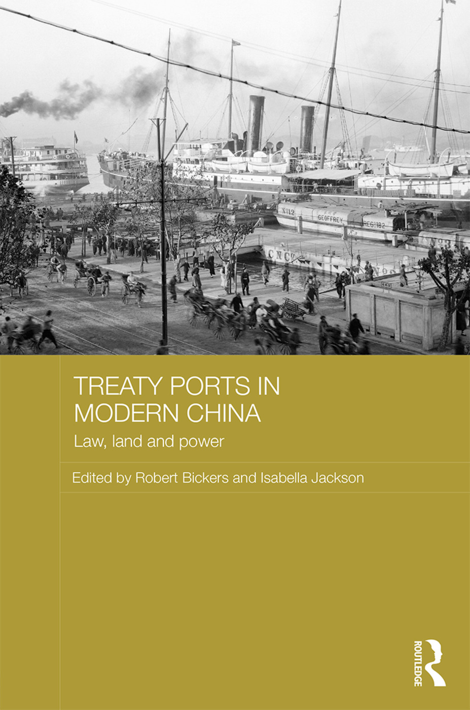 Treaty Ports in Modern China: Law, Land and Power (Hardback) book cover