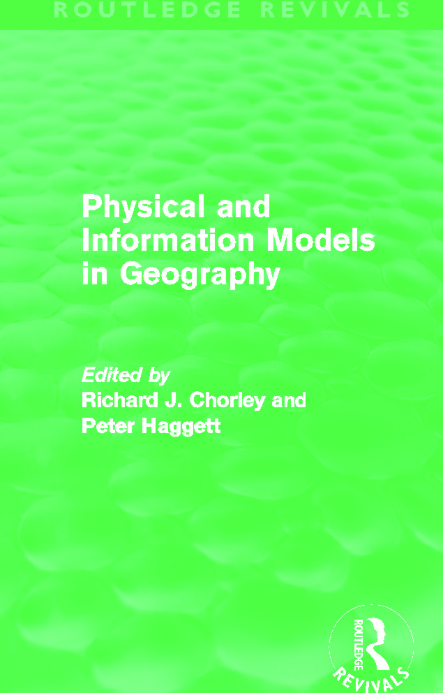 Physical and Information Models in Geography (Routledge Revivals) (Hardback) book cover